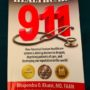 HEALTHCARE 911: FROM A PHYSICIAN'S PERSPECTIVE